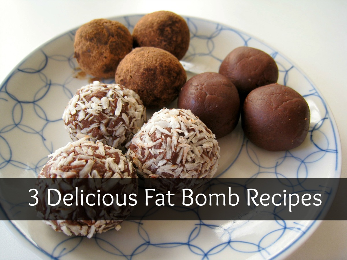 3 Delicious Fat Bomb Recipes