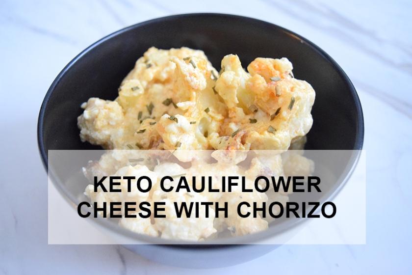 Keto Cauliflower Cheese with Chorizo | Ketoship