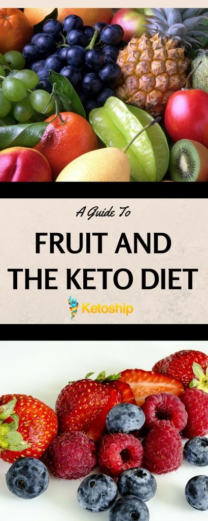 A GUIDE TO FRUIT AND THE KETO DIET