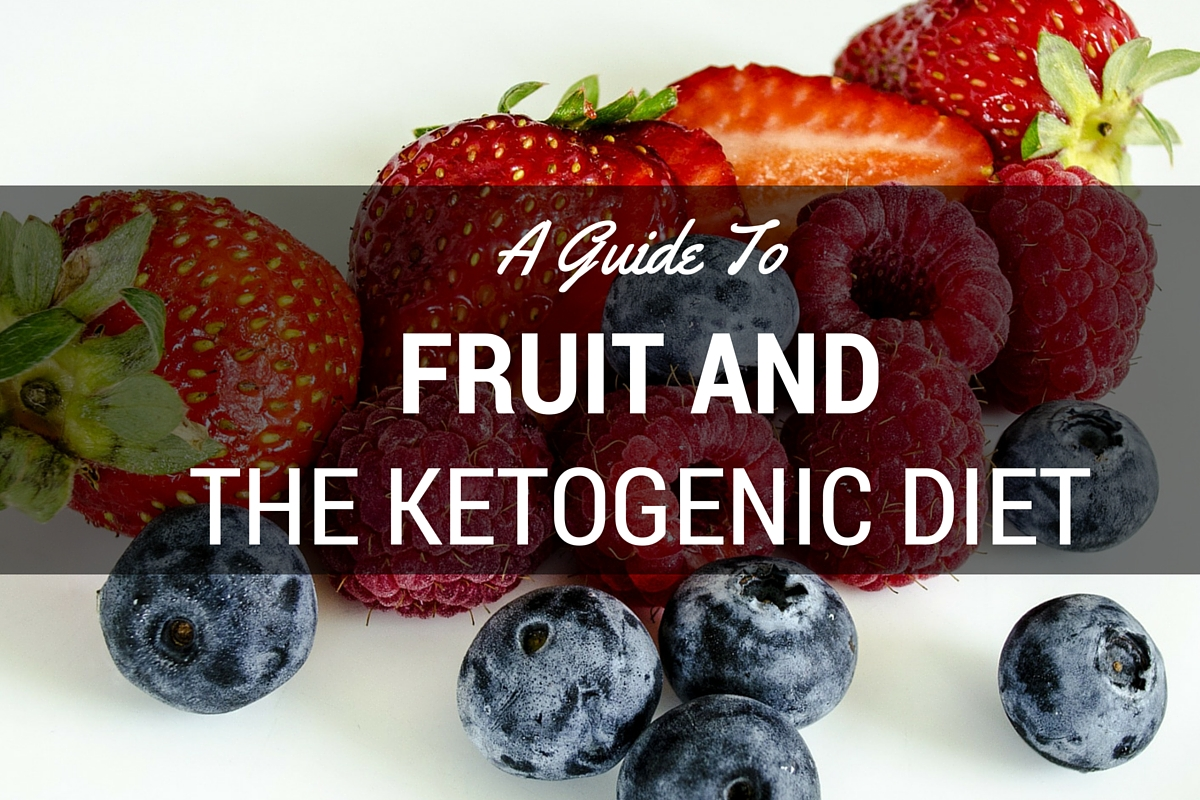 FRUIT and the Keto diet
