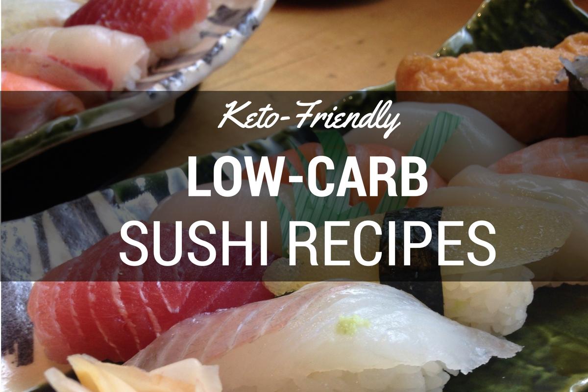 Keto Sushi recipes