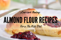 low-carb-baking-almond-flour-recipes-for-the-keto-diet