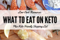 low-carb-resources-what-to-eat-on-keto-plus-keto-friendly-shopping-list-1
