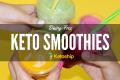Dairy Free Keto Smoothie recipes (1)